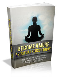 Become A More Spiritual Person Today