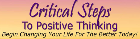 The Critical Steps to Positive Thinking